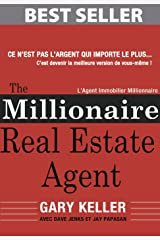 The Millionaire Real Estate Agent (Français): L'Agent Immobilier Millionnaire (French Edition) Kindle Edition