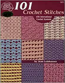Crochet Stitches Amazon : 101 Crochet Stitches: With international crochet symbols: Jean ...