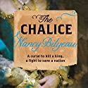 The Chalice Audiobook by Nancy Bilyeau Narrated by Charlie Norfolk