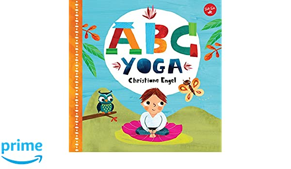 ABC for Me: ABC Yoga: Join us and the animals out in nature ...