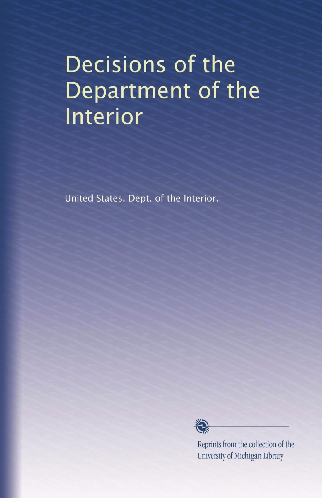 Decisions of the Department of the Interior pdf epub