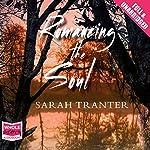 Romancing The Soul | Sarah Tranter