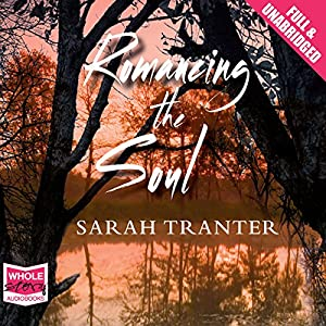 Romancing The Soul Audiobook