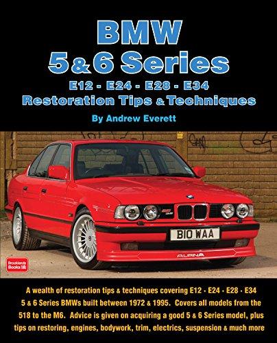 BMW 5 & 6 Series Restoration Tips & Techniques ()