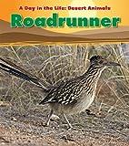 Roadrunner, Anita Ganeri, 1432947753