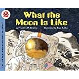 What the Moon is Like: Stage 2 (Let's Read-&-find-out Science)