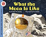 What the Moon is Like (Let's-Read-and-Find-Out Science, Stage 2)
