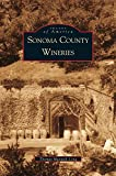 img - for Sonoma County Wineries book / textbook / text book