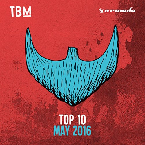 The Bearded Man Top 10 - May 2016