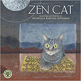 zen cat 2017 wall calendar paintings and poetry by nicholas kirsten honshin