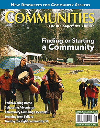 Communities Magazine #170 (Spring 2016) – Finding Or Starting A Community