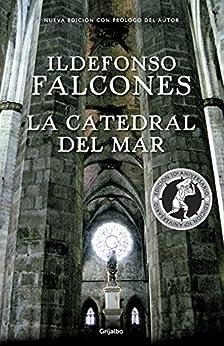 La catedral del mar (edición conmemorativa 10º aniversario) de [Falcones, Ildefonso]