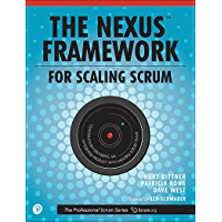 Nexus Framework for Scaling Scrum, The: Continuously Delivering an Integrated Product with Multiple Scrum Teams (The…