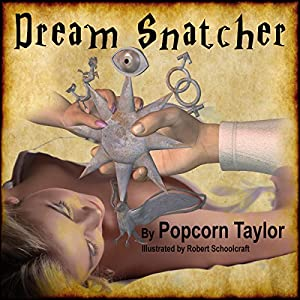 Dream Snatcher Audiobook