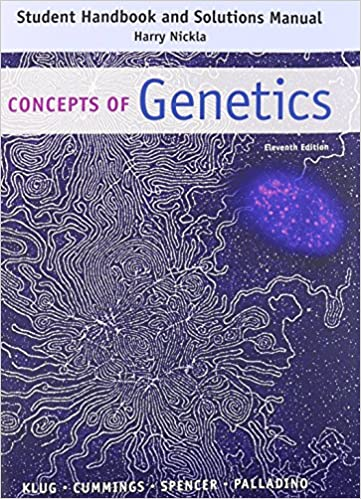 Student handbook and solutions manual concepts of genetics student handbook and solutions manual concepts of genetics 11th edition fandeluxe Gallery