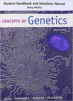 student-handbook-and-solutions-manual-concepts-of-genetics