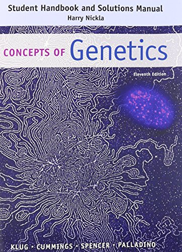 Student Handbook and Solutions Manual: Concepts of Genetics