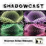 Desperate Accuse Dimension by Shadowcast (2002-06-12)