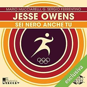 Jesse Owens: Sei nero anche tu (Olimpicamente) Hörbuch