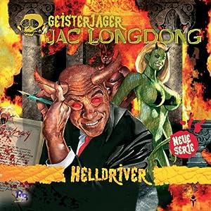 Helldriver (Jac Longdong 2) Hörspiel