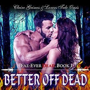 Better Off Dead Audiobook