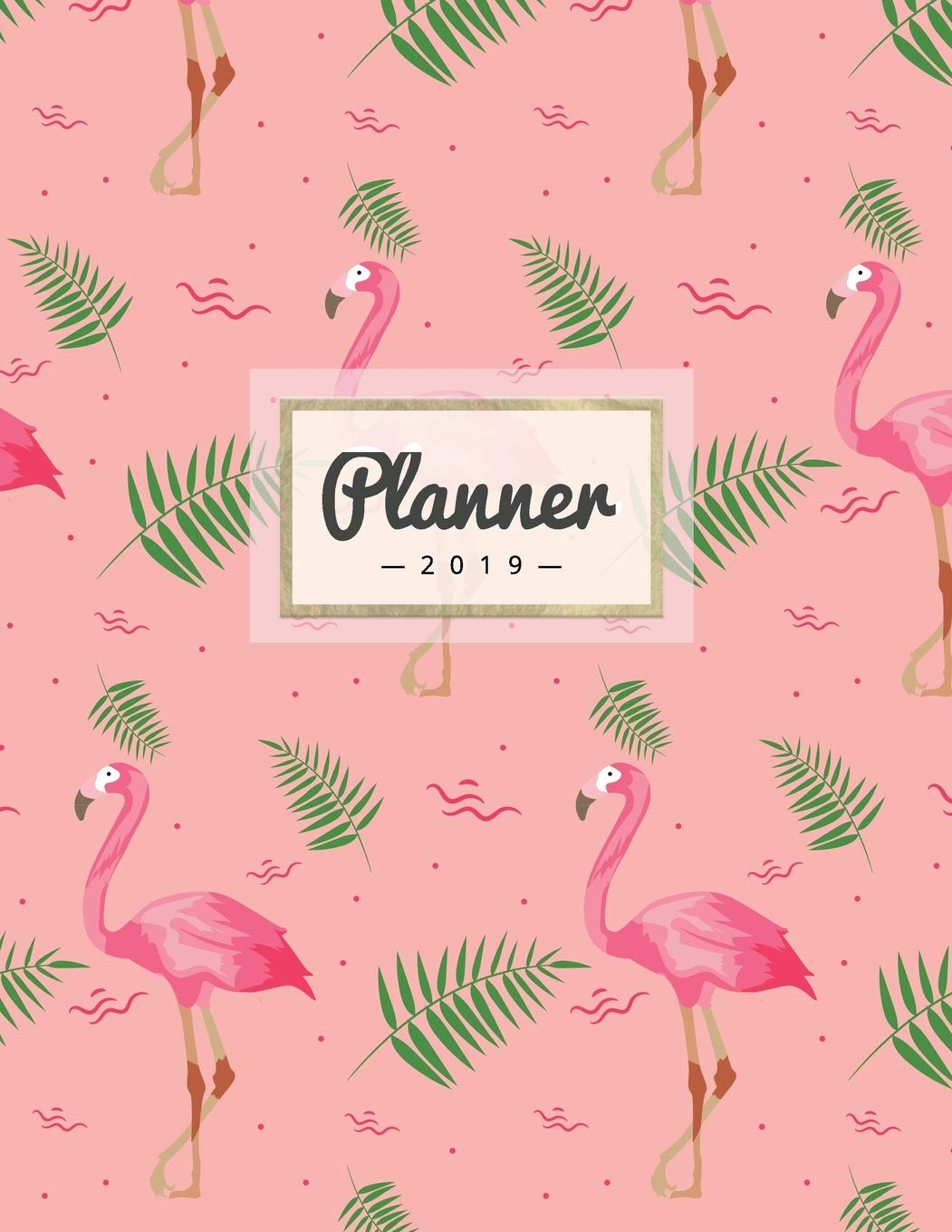 Calendar Pages To Print 2019.Planner 2019 Pink Flamingo Print Weekly Calendar Schedule