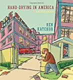 Image of Hand-Drying in America: And Other Stories (Pantheon Graphic Novels)