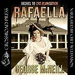 Rafaella: Deavors Plantation, Book 2 | George McNeill