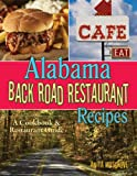 Alabama Back Road Restaurant Recipes, Anita Musgrove, 1934817139