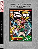 img - for Marvel Masterworks: The Sub-Mariner Vol. 7 (Marvel Masterworks: Sub-Mariner) book / textbook / text book