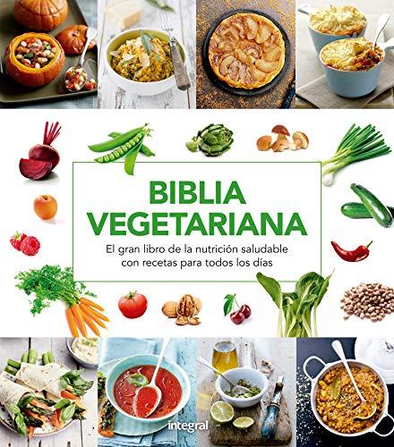 Biblia vegetariana (ALIMENTACION) por Varios autores,Zahira Font,Adam Martín,Josan Ruiz,Alicia Ruiz