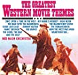 The Greatest Western Movie Themes