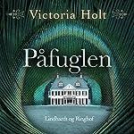 Påfuglen | Victoria Holt