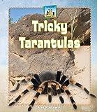 Tricky Tarantulas