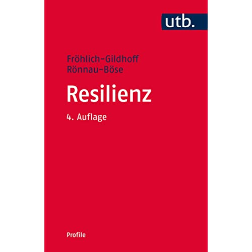 Resilienz (utb Profile, Band 3290)