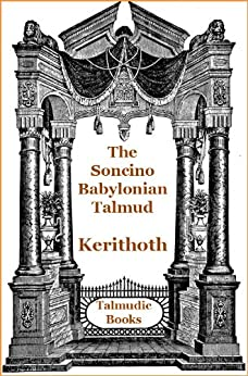 Talmud Kerithoth (Soncino Babylonian Talmud Book 47) by [Porusch, I.]