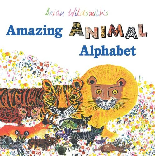 Brian Wildsmith's Amazing Animal Alphabet ()