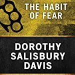 The Habit of Fear | Dorothy Salisbury Davis