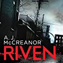 Riven: Wheeler and Ross, Book 1 Audiobook by A. J. McCreanor Narrated by Caroline Guthrie