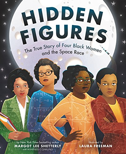 Hidden Figures: The True Story of Four Black Women and the Space Race - Book About Stars