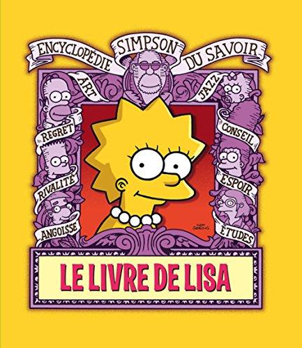 Le Livre de Lisa. Encyclopédie Simpson du savoir Matt Groening