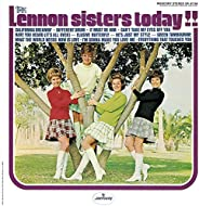 The Lennon Sisters Today!!