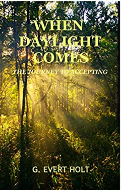 When DayLight Comes: The Journey To Accepting