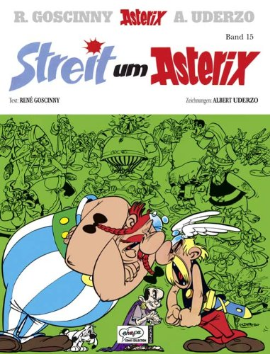 Asterix HC 15 Streit um Asterix Album – 1. Januar 2011 René Goscinny Albert Uderzo Gudrun Penndorf Ehapa Comic Collection