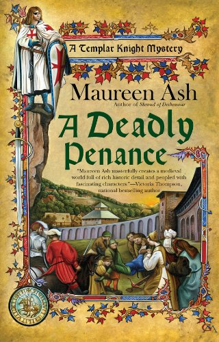A Deadly Penance (Templar Knight Mystery Book 6)