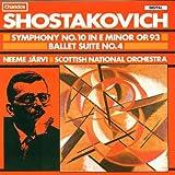 Shostakovich: Symphony 10 / Ballet Suite 4