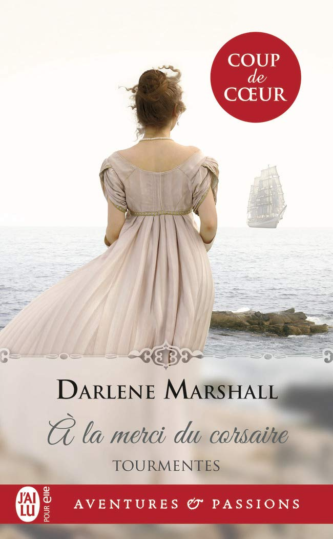 Tourmentes - Tome 1 : À la merci du corsaire de Darlene Marshall 610o%2Bf12FpL