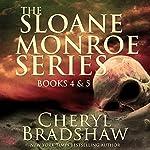 Sloane Monroe Series Set Two: Books 4-5 | Cheryl Bradshaw