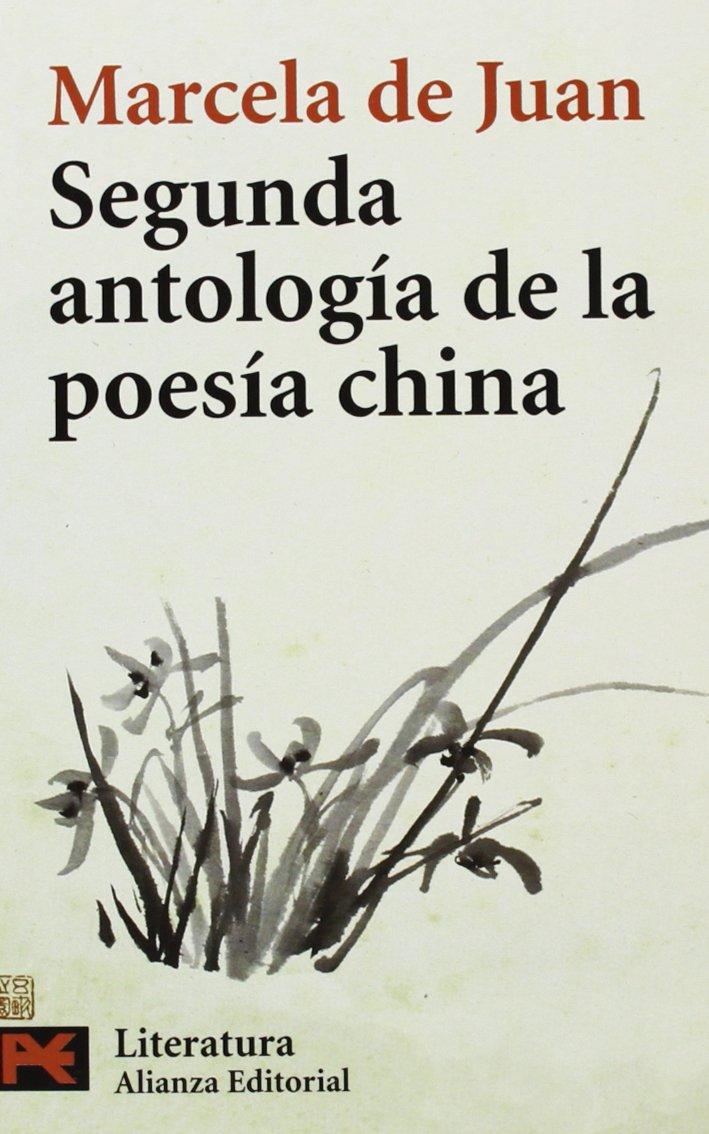 Segunda antología de la poesía china (El Libro De Bolsillo - Literatura)