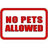 """Plastic Sign No Pets Allowed - 6"""" x 9"""" (15.3cm x 22.9cm)"""